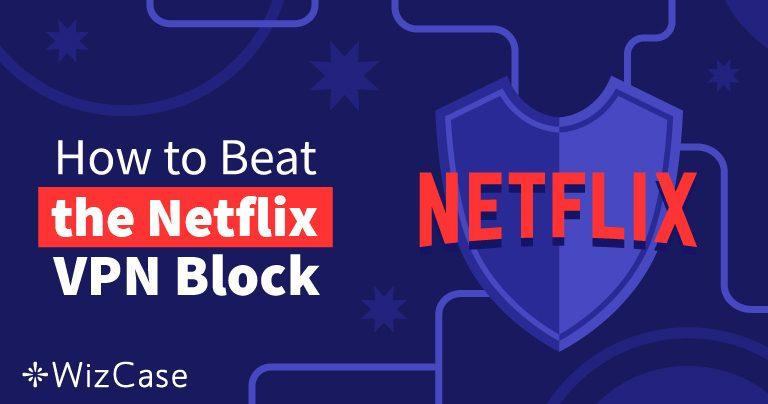 10 najboljih VPN-ova za Netflix koji rade u 2020. (+ BESPLATNA PROBA)