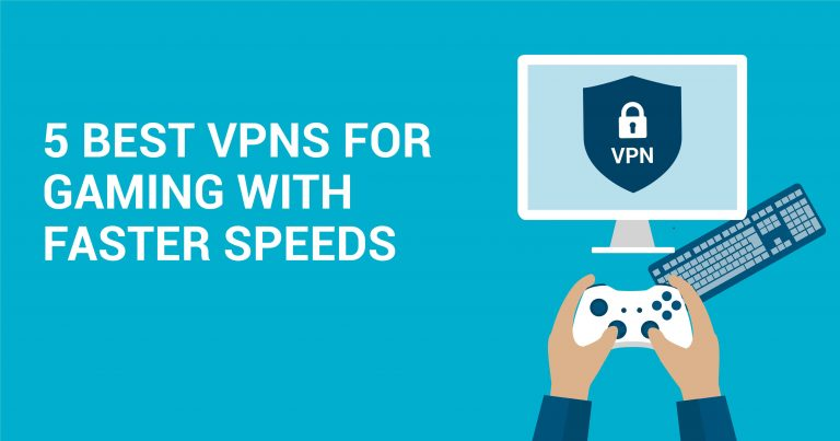 5 Najbolji VPN-ova za gaming na visokim brzinama
