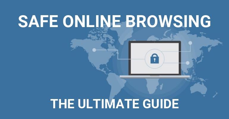 Kompletan vodič za sigurno pregledavanje interneta
