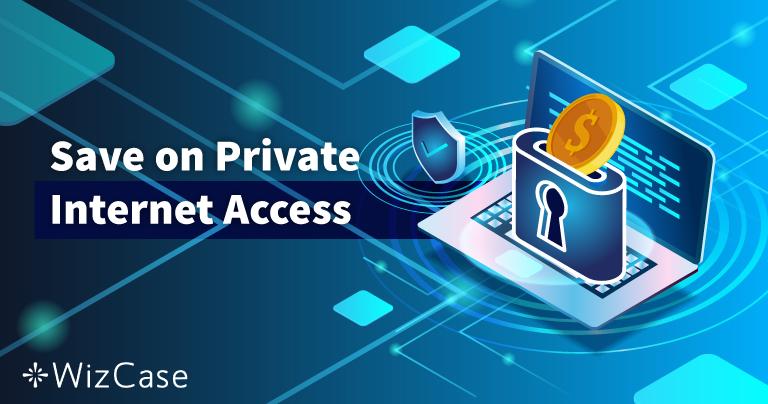 Važeći kuponi za Private Internet Access za 2020: Danas uštedite do 77 %