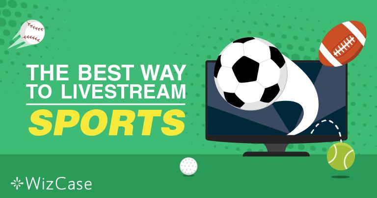 Kako streamati sportska događanja uživo – ažurirano 2020.