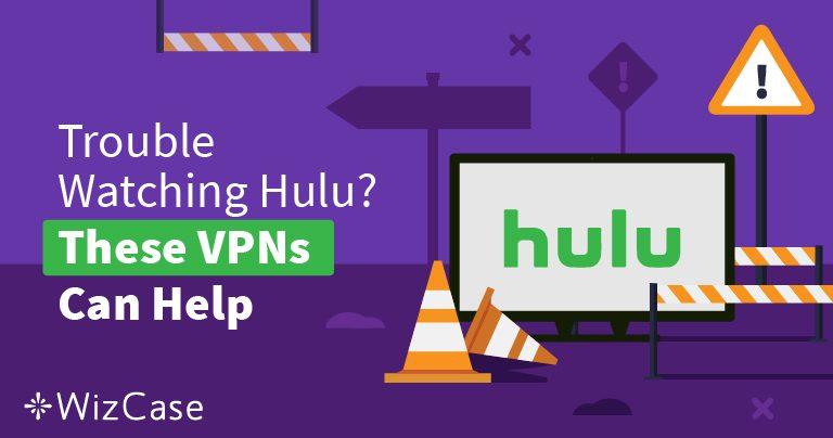Najbolji VPN-ovi za Hulu 2020. – Zaobiđite blokadu i bezbjedno gledajte!