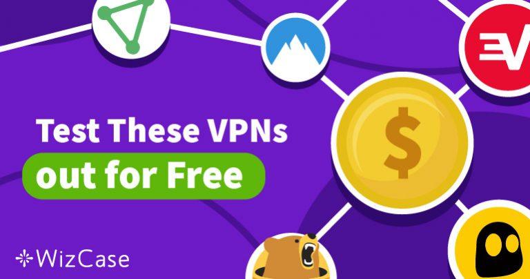 Isprobajte 5 VPN-a Bez Rizika Uz Probne Verzije za 2019