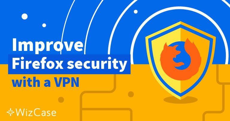 5 najboljih VPN-a za Firefox