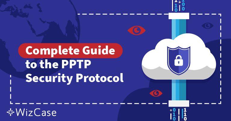 VPN Sigurnosni Protokoli Objašnjeni: Shvaćanje PPTP-a