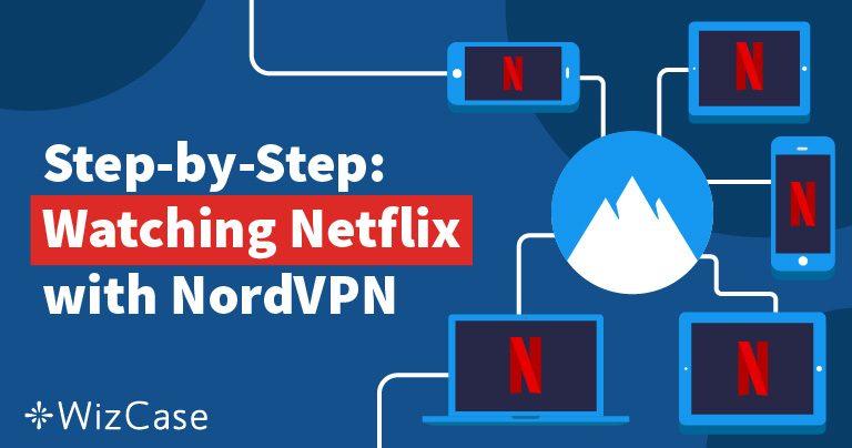 Odblokiranje Netflixa s NordVPN-om je brzo, jeftino & lako