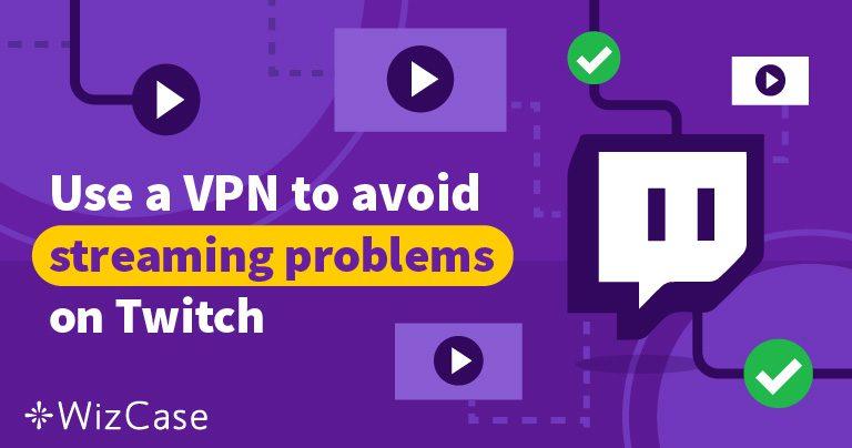 5 najboljih VPN servisa za Twitch