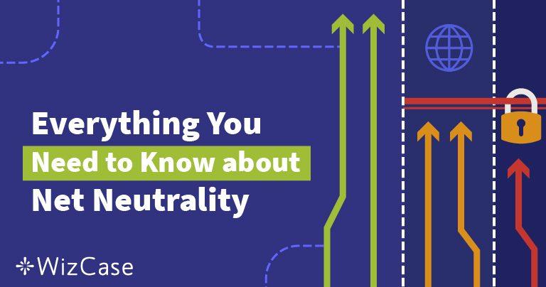 Što je neutralnost mreže? Ultimativni vodič (Ažurirano 2021)