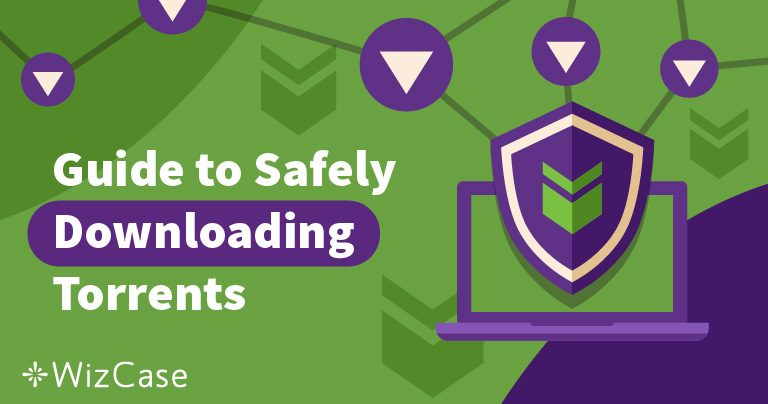 4 savjeta za sigurno i anonimno preuzimanje torrenata u 2020