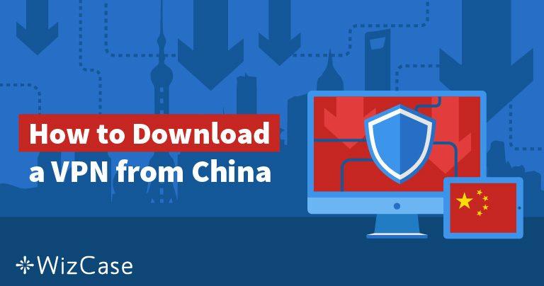 5 načina da koristite VPN ako ste već u Kini 2019