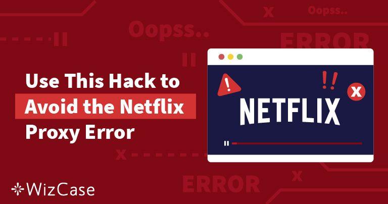 M7111-5059 Netflixova pogreška zbog proxyja: kako je izbjeći