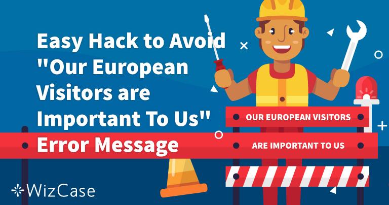 """Kako riješiti poruku o pogrešci """"Naši europski posjetitelji su nam važni"""""""