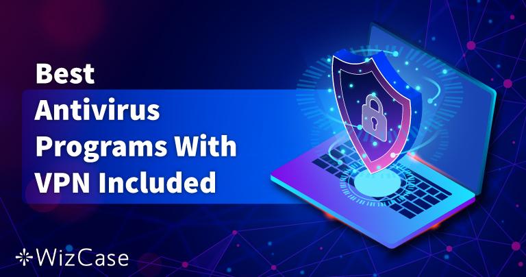5 najboljih antivirusa s ugrađenim VPN u 2021