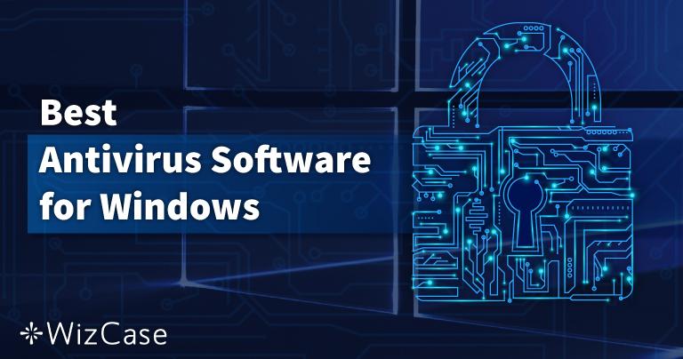 10 najboljih antivirusa za Windows PC – srpanj 2021