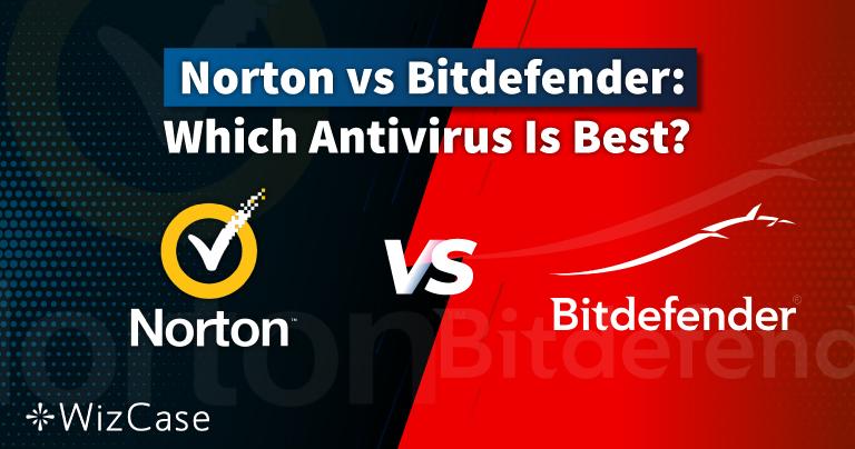 Norton protiv Bitdefendera 2021.: koji je antivirus bolji?