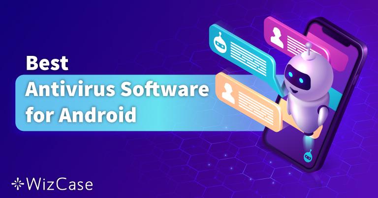 Najboljih 5 antivirusa za Android u 2021. za mobitele i tablete